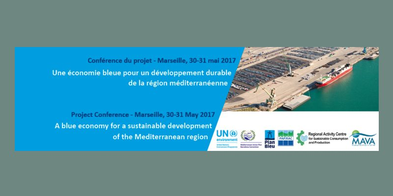 Conference | A blue economy for a sustainable development of the Mediterranean region | 30th & 31st May| Marseille | France