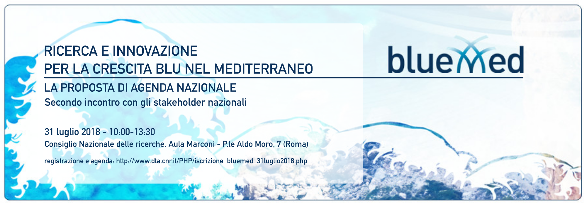 Info about the BlueMed Italian Day in Rome - July 31st 2018